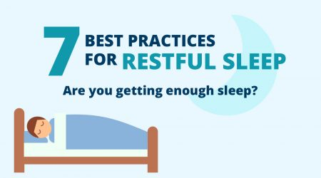 7 Best Practices for Restful Sleep